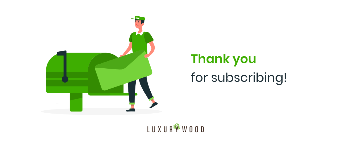 Luxury Wood Email Subscription Thank You