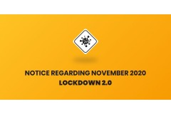 NOTICE REGARDING NOVEMBER 2020 LOCKDOWN 2.0