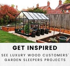 Luxury Wood's Customers Garden Sleepers Projects