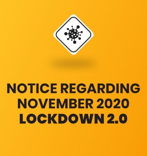 NOTICE REGARDING NOVEMBER 2020 LOCKDOWN 2.0