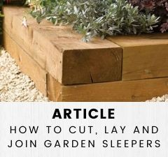 BUILDING WITH RAILWAY SLEEPERS - HOW TO CUT, LAY AND JOIN GARDEN SLEEPERS
